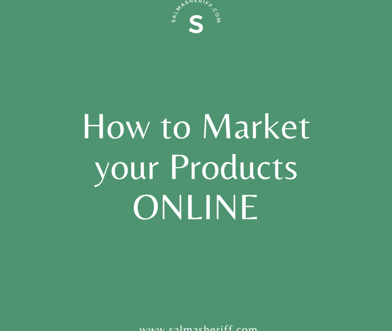 How to market your products Online