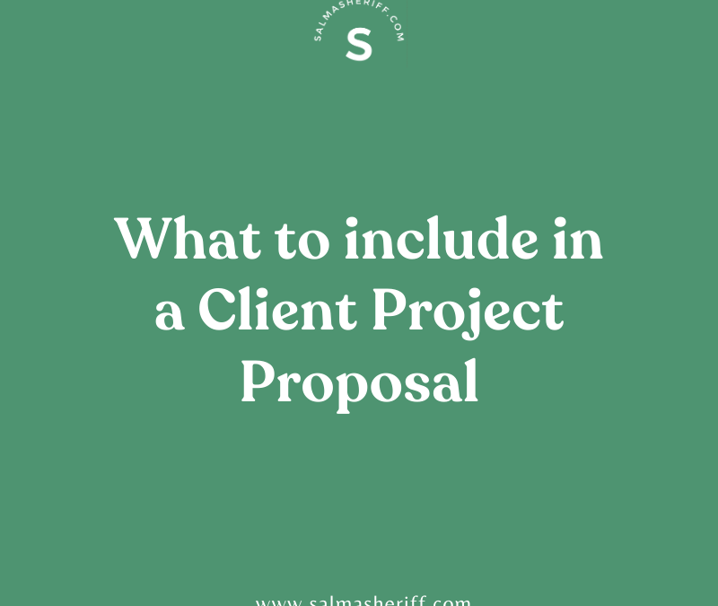 What to include in a Client Project Proposal