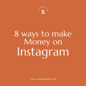 8 ways to Make Money using Instagram (even if you Don't have a Business)