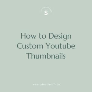How to Design Custom Youtube Thumbnails